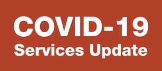 COVID-19 services update